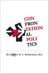 FREE CHAPTER OF CONFRONTATIONAL POLITICS BY H.L. RICHARDSON
